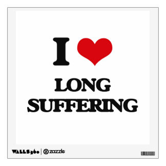I Love Long Suffering Wall Decal
