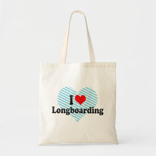 I love Longboarding Tote Bag