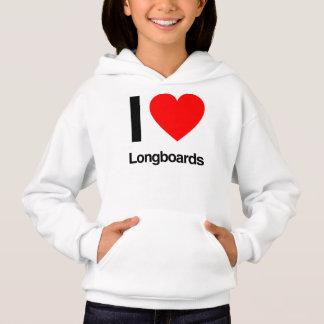 i love longboards hoodie