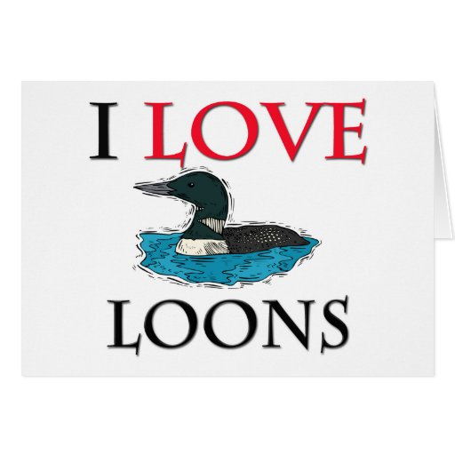 I Love Loons Greeting Card