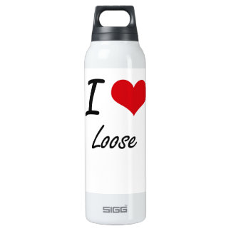 I Love Loose 16 Oz Insulated SIGG Thermos Water Bottle