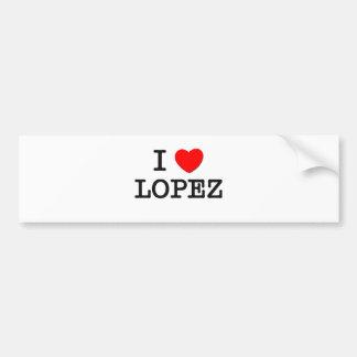 I Love Lopez Car Bumper Sticker