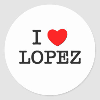 I Love Lopez Classic Round Sticker