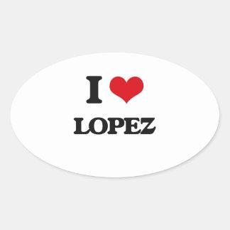 I Love Lopez Oval Sticker