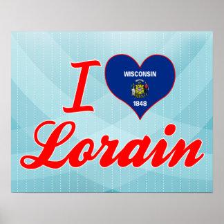 I Love Lorain, Wisconsin Poster