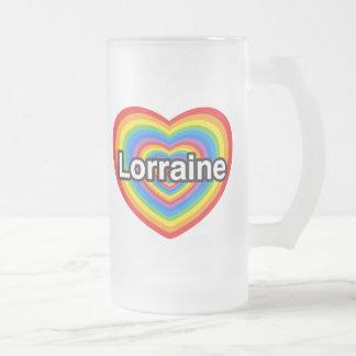 I love Lorraine. I love you Lorraine. Heart 16 Oz Frosted Glass Beer Mug
