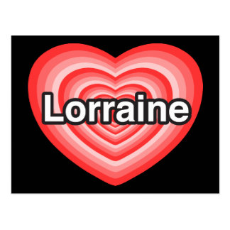 I love Lorraine. I love you Lorraine. Heart Postcard