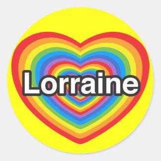 I love Lorraine. I love you Lorraine. Heart Classic Round Sticker
