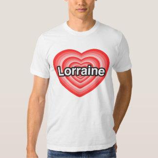 I love Lorraine. I love you Lorraine. Heart T-Shirt