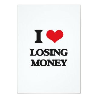 I Love Losing Money Card