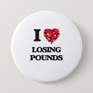 I Love Losing Pounds Button