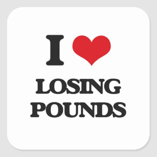 I Love Losing Pounds Square Stickers