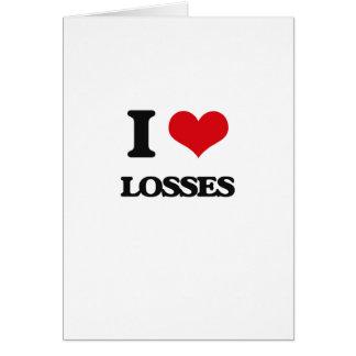 I Love Losses Greeting Card