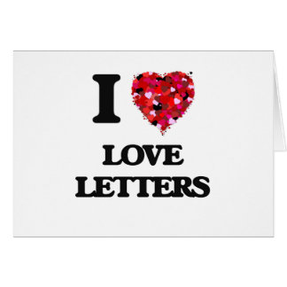 I love Love Letters Greeting Card