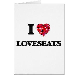 I love Loveseats Greeting Card