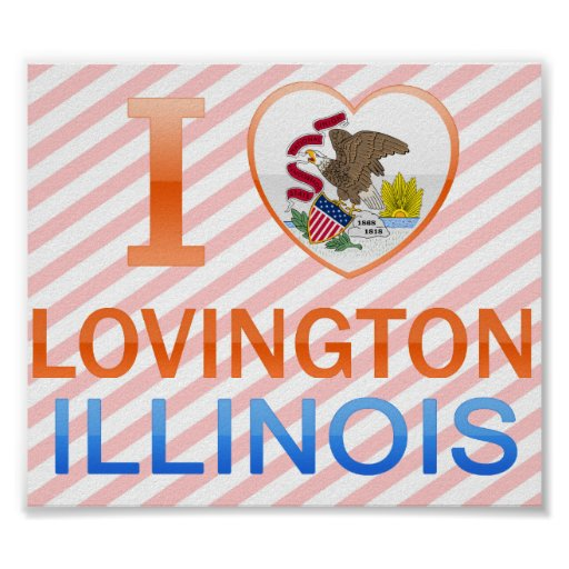 I Love Lovington, IL Posters