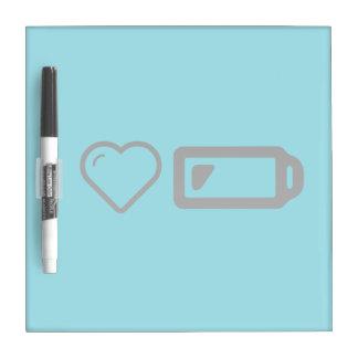 I Love Low Batterys Dry Erase Boards