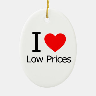I Love Low Prices Ornaments