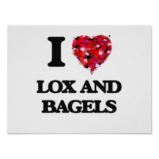 I love Lox And Bagels Poster
