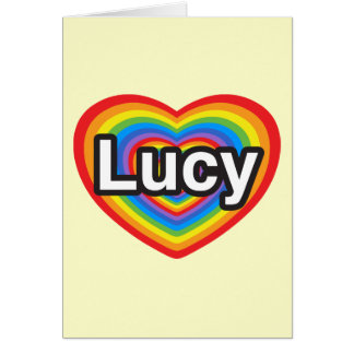 I love Lucy. I love you Lucy. Heart Card