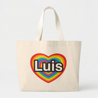 I love Luis. I love you Luis. Heart Bags