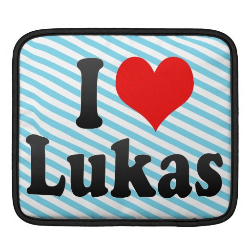 I love Lukas Sleeves For iPads