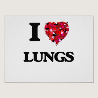 I Love Lungs Poster