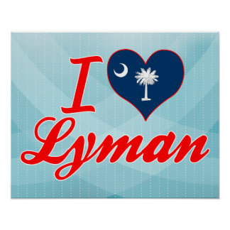 I Love Lyman, South Carolina Print