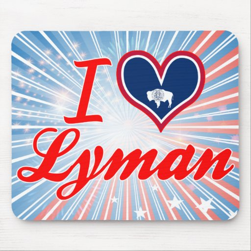 I Love Lyman, Wyoming Mouse Pads