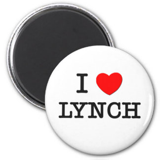 I Love Lynch 2 Inch Round Magnet
