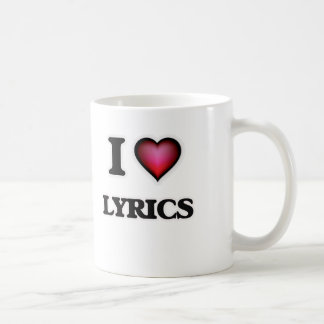 I Love Lyrics Coffee Mug