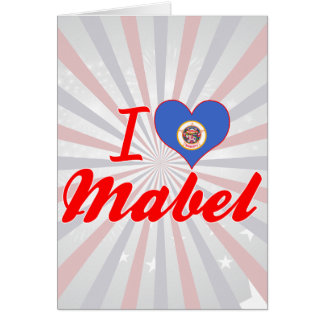 I Love Mabel, Minnesota Greeting Cards
