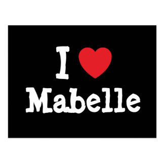 I love Mabelle heart T-Shirt Post Card