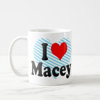 I love Macey Classic White Coffee Mug