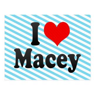 I love Macey Postcard