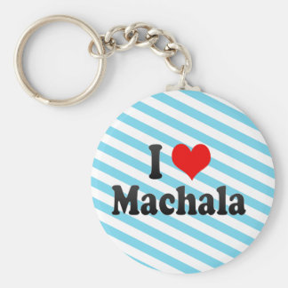 I Love Machala, Ecuador Key Chain