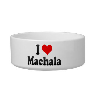I Love Machala, Ecuador Cat Food Bowl