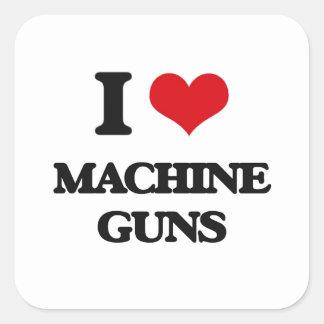 I Love Machine Guns Square Stickers