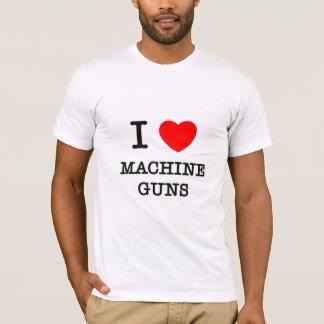 I Love Machine Guns T-Shirt