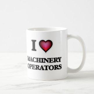 I Love Machinery Operators Coffee Mug
