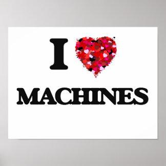 I love Machines Poster