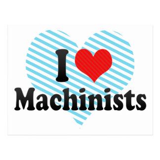 I Love Machinists Postcard