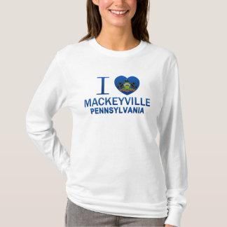 I Love Mackeyville, PA T-Shirt