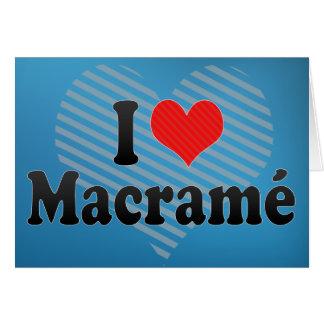 I Love Macramé Card