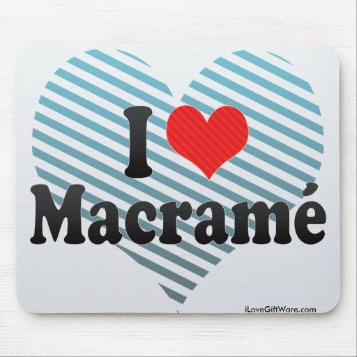 I Love Macramé Mouse Pad