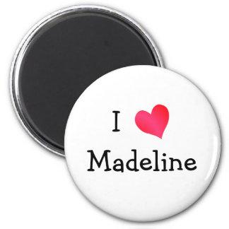 I Love Madeline 2 Inch Round Magnet
