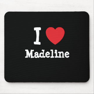 I love Madeline heart T-Shirt Mouse Pads