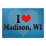 I Love Madison, WI Greeting Card