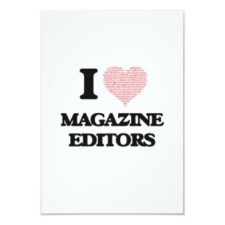 I love Magazine Editors (Heart made from words) 3.5x5 Paper Invitation Card