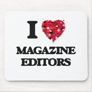 I love Magazine Editors Mouse Pad